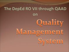 How does the Region throughQAAD achieve that goal?By installing Quality Management System (QMS)!