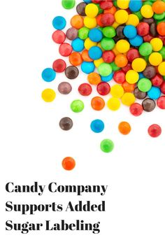 What's your opinion on this candy company's announcement about added sugar?