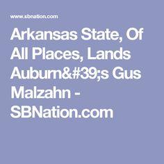 Arkansas State, Of All Places, Lands Auburn's Gus Malzahn - SBNation.com