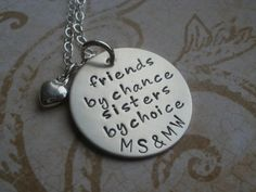 friends by chance sisters by choice sterling hand by BeckOriginals, $42.00 #hand stamped #friends #sisters