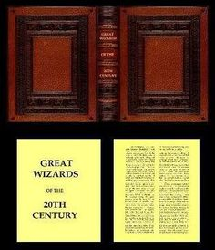 GREAT WIZARDS OF THE 20TH CENTURY is 24 pages long (including the flyleaves). It measures 1 & 1/8 inch (28.575 mm) high by 7/8 inch (22.225 mm) wide by 3/16 inch (4.7625 mm) thick. There are no illustrations.