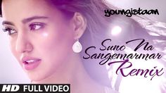 Suno Na Sangemarmar-Remix   Full Video Song   Arijit Singh   Jackky Bhag...