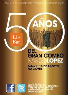 50 Años del gran combo de Nando López en Libar en Que hacer hoy Panama Bar