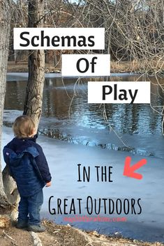 Schemas of Play In the Great Outdoors - My Little Robins Play Based Learning, Learning Through Play, Early Learning, Toddler Learning, Infant Activities, Educational Activities, Learning Activities, Nature Activities, Homeschooling Resources