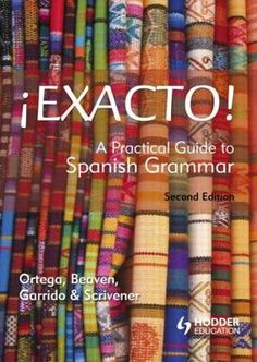 Exacto! is a student-friendly Spanish grammar aimed at intermediate-level learners and idea both for use in the classroom and as an invaluable reference for self-study. Tables and charts allow the learner to navigate easily and to view explanations, examples of usage any exceptions to the rule at one glance. Authentic quotations from Spanish and Latin American media and literature illustrate grammar in context while varied, graded practice exercises with answer keys.