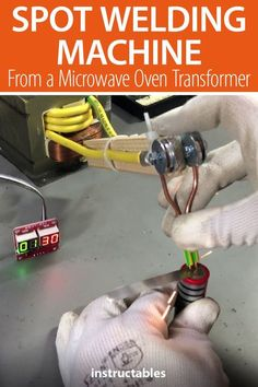Build a spot welding machine to be used for building battery packs with 18650 lithium ion cells from a microwave oven transformer. Welding Classes, Welding Jobs, Welding Projects, Welding Ideas, Art Projects, Metal Projects, Project Ideas, Shielded Metal Arc Welding, Metal Welding