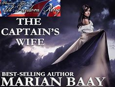 Murray Pura's Let Freedom Ring - Volume 4 - The Captain's Wife by Murray Pura, http://www.amazon.com/dp/B00N40SBVS/ref=cm_sw_r_pi_dp_lB8.tb0YJD2MM