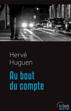 Au bout du compte - Sixto EditionsSixto Editions