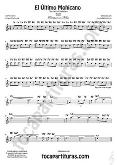 10 El Último Mohicano Partitura Fácil con Notas The Last of Mohicans Sheet Music, Sewing Patterns, How To Plan, Projects, Adorable Animals, Amor, Easy Sheet Music, Guitar Tabs, Alto Sax Sheet Music