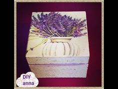 decoupage jewelry box lavander napkin ideas DIY craft decorations tutorial / URADI SAM Dekupaž - YouTube