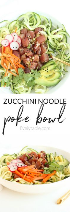 If you love poke or sushi, you'll love this Zucchini Noodle Poke Bowl! It's a fresh and delicious meal that requires no cooking and is full of fresh vegetables. (gluten-free, dairy-free) | via livelytable.com