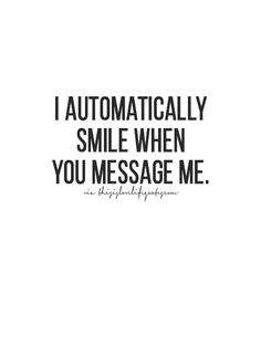 I really do!! It's so automatic that whenever your name pops up, I can't suppress it to save my life. Just now, bri was asking why I was smiling so much! It was because of you, and your hilarious texts. We are so perfect for each other that distance is nothing. I love you ❤️ 143~6