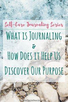 Free Self-Care Journaling Course: Session #1 - what is journaling and how can it help you discover your passion? Get tips to make journaling a fun and loving part of your daily self-care routine. Go to TheTruthPractice.com to find out more about inspiration, authenticity, writing prompts, manifesting your dreams, getting rid of fear, intuition, self-love, self-care, relationships, affirmations, positive quotes, life lessons, & mantras.