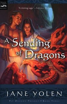 A Sending of Dragons- Pit Dragon Chronicles #3