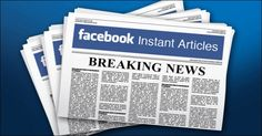 Know all about Facebook Instant Article http://www.qatarday.com/blog/technology/know-all-about-facebook-instant-article/17380