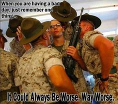 I know what's going through the mind of that recruit! <- need to show my bro this, see what he says. Military Quotes, Military Humor, Military Love, Marine Corps Memes, Us Marine Corps, Once A Marine, Marine Mom, Marine Life, Military Girlfriend