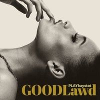 GOODLawd by PlayKayStat on SoundCloud