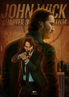 The Chapter 3 Hollywood Action Movies, Latest Hollywood Movies, Pure Hollywood, John Wick Movie, John Wick 1, Keanu Reeves John Wick, Keanu Charles Reeves, Baba Yaga, Movie Posters