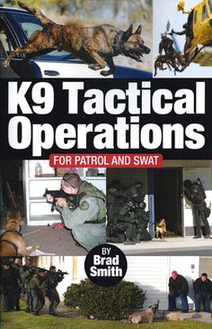 If you are not convinced that K9s can be a valuable addition to a high-risk patrol operation or to a SWAT team, this book is for you. Description from leerburg.com. I searched for this on bing.com/images