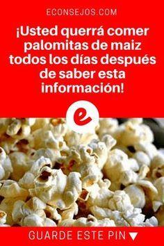 Palomitas sanas | ¡Usted querrá comer palomitas de maiz todos los días después de saber esta información! | ¿Le gustan las palomitas? Entonces le encantará saber esto. Lea y sepa aquí?