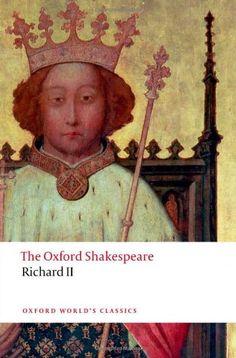 Richard II: The Oxford Shakespeare (Oxford World's Classics) by William Shakespeare http://www.amazon.com/dp/019960228X/ref=cm_sw_r_pi_dp_Z1xVwb1ESRCF2