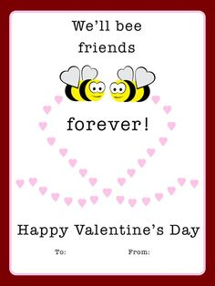 We'll bee friends Valentine Card Printable + 3 Delightful FREE Valentine Cards