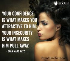 Dating Memes, Dating Advice, Dating Coach, Insecure, Loving U, Coaching, Infographic, Confidence, Make It Yourself