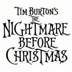 Tim Burton's The Nightmare Before Christmas ❤ liked on Polyvore featuring words, disney, fillers, quotes, backgrounds, text, phrase and saying