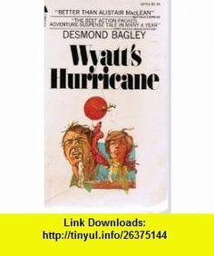 Wyatts Hurricane (9780006153986) Desmond Bagley , ISBN-10: 0006153984  , ISBN-13: 978-0006153986 , ASIN: B0047479QS , tutorials , pdf , ebook , torrent , downloads , rapidshare , filesonic , hotfile , megaupload , fileserve