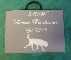 Hand painted wooden bloodhounds sign. Www.facebook.com/handpaintedbyp
