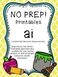 Includes worksheets (cut & paste, spelling, picture match) for ai words.Inspired by the Orton-Gillingham Approach and suitable for use with programs based on similar principles. Your feedback is greatly appreciated! Thank you!