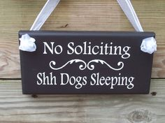 Whimsical No Soliciting Shh Dogs Sleeping Wood by heartfeltgiver, $16.99