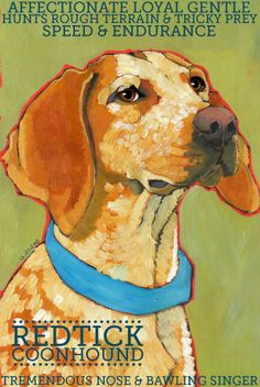 Coonhound No. 4 - Redtick (English Coonhound) magnet from original oil painting dog portrait Red Tick Coonhound, Redbone Coonhound, Walker Coonhound, Dog Love, Puppy Love, Blue Tick Beagle, English Coonhound, Large Dog Breeds, Dog Rules