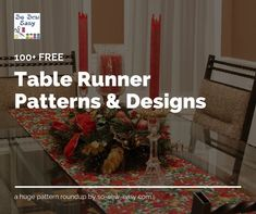 I& like to share this list of 100 FREE table runner patterns and tutorials with you in the hopes you find just the right design for your next holiday meal Table Runner Tutorial, Table Runner Pattern, Table Runner And Placemats, Quilted Table Runners, Sewing Patterns Free, Free Sewing, Free Pattern, Sewing Blogs, Sewing Tutorials