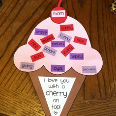 """Mother's Day - """"I love you with a cherry on top"""" ice cream with adjective sprinkles."""