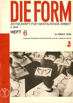 DIE FORM: Zeitschrift für Gestaltende Arbeit | The March 1930 issue of  Die Form - an important Bauhaus-era design journal published by the Deutscher Werkbund. The Werkbund - or German Work Federation - was an association of architects, designers, artists and industrialists united by the aim of promoting the marriage of artistic endeavour with mass production. This progressive approach brought the Werkbund into conflict with the rising National Socialists and it was dissolved in 1938.