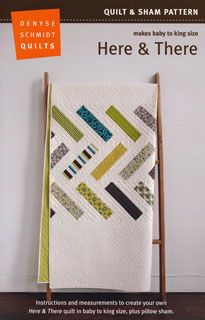 Denyse Schmidt Quilts: Here & There Pattern