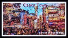 #大阪 #イラスト #love #picture #Art  以前に描いた絵で、大阪の町の風景画、油絵風に制作した作品です。  Candice Glover - Love Song Studio version  http://youtu.be/tKkjZZ65Mb8