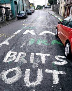 Republican graffiti in Donegal. Ireland Uk, Northern Ireland, Irish Nationalism, Bobby Sands, Irish Independence, Irish Republican Army, The Ira, Irish Eyes, Celtic Symbols