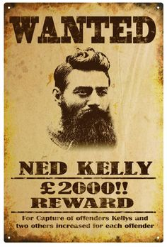 - Ned Kelly Wanted Poster Print On Satin Card Stock Retro & Garden Ned Kelly, Vintage Ads, Vintage Posters, Vintage Travel, Wild West Outlaws, Famous Outlaws, Newspaper Headlines, The Lone Ranger, Le Far West