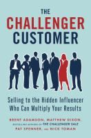 Four years ago, the bestselling authors of The Challenger Sale overturned decades of conventional wisdom with a bold new approach to sales. Now their latest research reveals something even more surprising: Being a Challenger seller isn't enough. Your success or failure also depends on who you challenge - See more at: http://www.buffalolib.org/vufind/Record/1981066/Reviews#tabnav