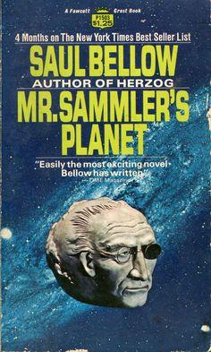 saul-bellow-mr-sammler-s-planet-1970-fawcett-crest-mass-market.jpg (525×876)
