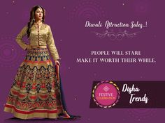 Diwali  Attraction Sales..! People will Stare Make it worth their While. #Diwaali, #Disha, #Trends, #Diwaalicelebrations