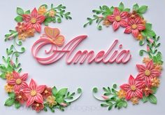 Quilled Name - by: Kasia Wroblewski - ArtLife