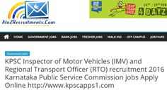 KPSC Recruitment 2016 – Inspector of Motor Vehicles (IMV) and Regional Transport Officer (RTO) Jobs – Apply Online for 161 Posts