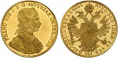 Franz Joseph I Austria, 4 Ducats, Vienna. German Confederation, Holy Roman Empire, 24. August, Gold And Silver Coins, Coin Collecting, Lorraine, Emperor, Hungary, Vienna