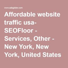 Affordable website traffic usa- SEOFloor - Services, Other - New York, New York, United States 936690