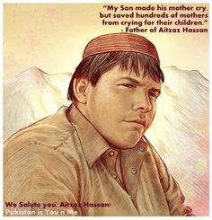 Aitzaz Hasan: the Pakistan teenager who was killed when he stopped a suicide  bomber to enter the school.In this process both died.