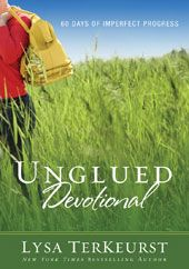 Unglued Devotional- reading this right now I can relate to too many of Lysa's examples, but it is a good read.