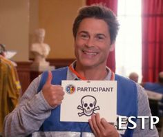 Chris Traeger (Parks and Recreation)- ESTP Promoter (Extraverted Sensing Thinking Perceiving)